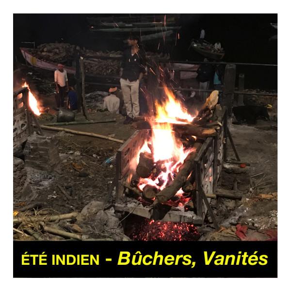 été indien – bûchers, vanités