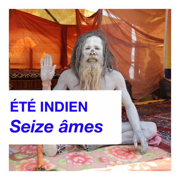 été indien – seize âmes