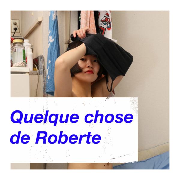 Quelque chose de Roberte